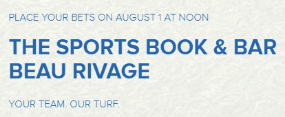 Visit Beau Rivage sportsbook from August