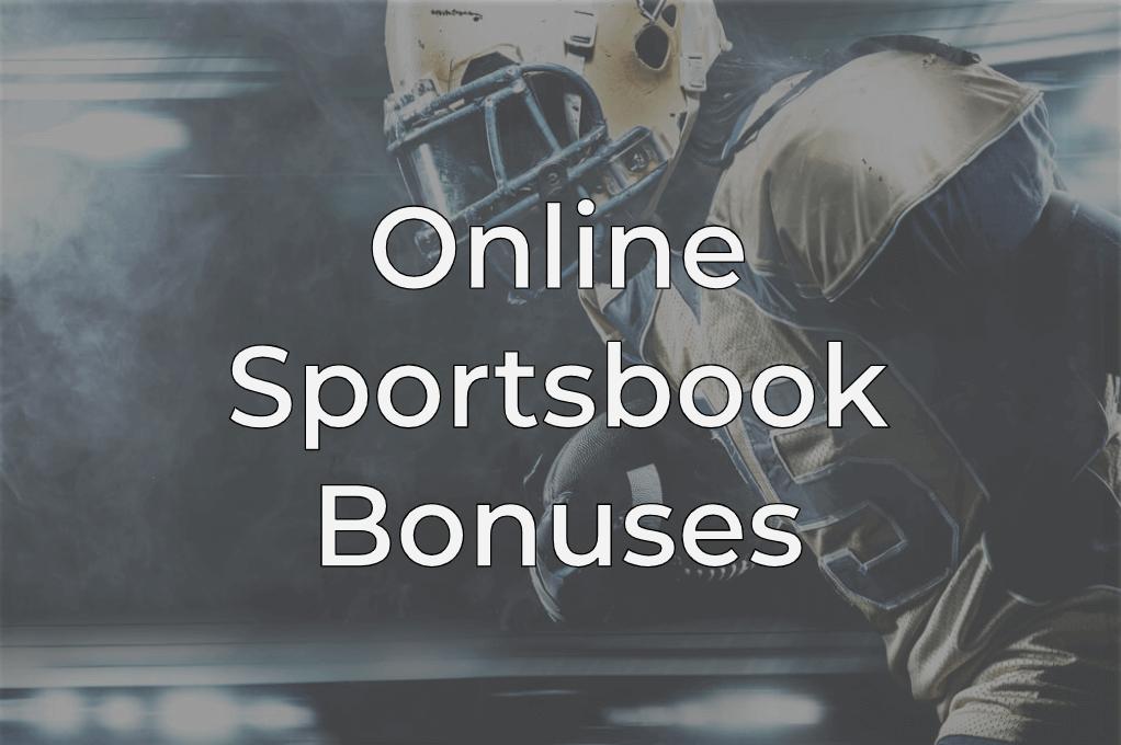 Online sportsbook bonuses